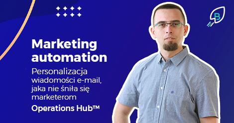 Marketing automation i personalizacja wiadomości e-mail, jaka nie śniła się marketerom
